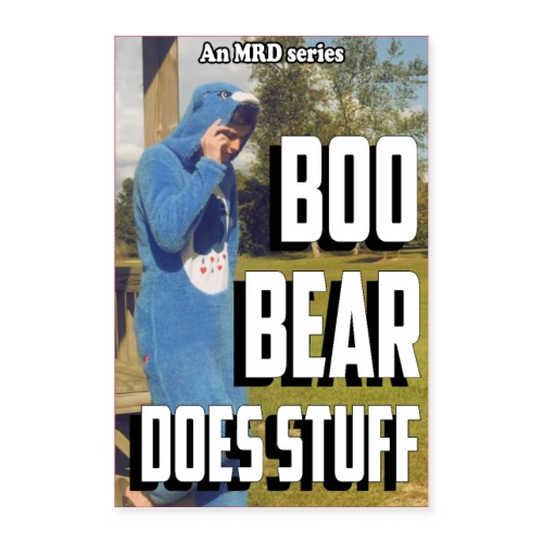 Boo Bear Does Stuff official poster - Poster 24x36