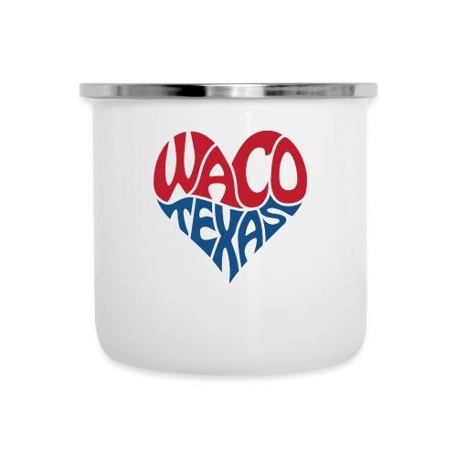 Heart of Waco Texas - Camper Mug