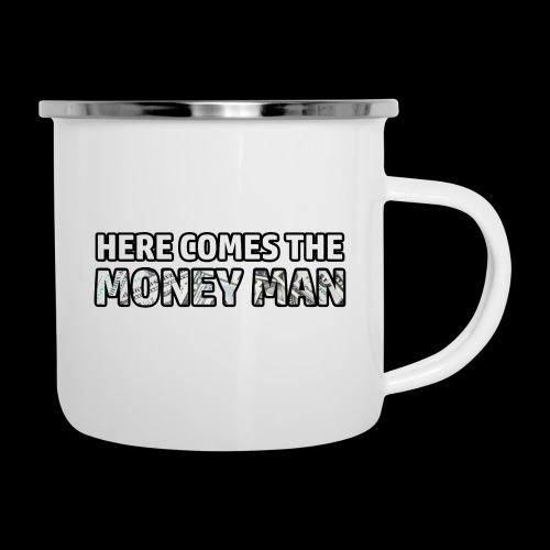 Here Comes The Money Man - Camper Mug