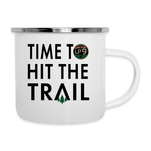Time To Hit The Trail - Camper Mug