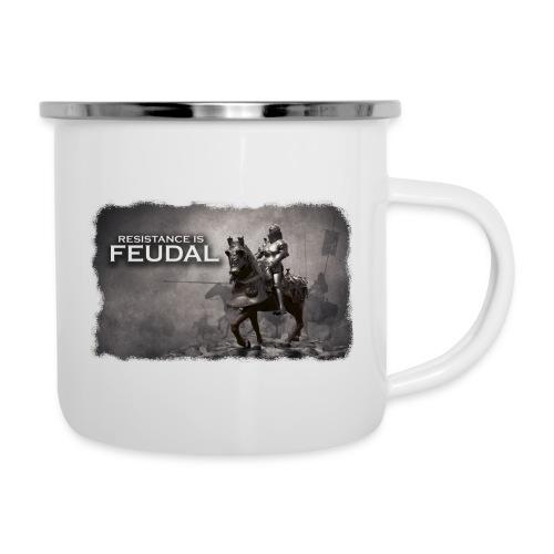 Resistance is Feudal 2 - Camper Mug