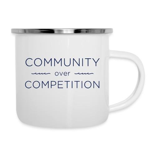 Community Over Competitio - Camper Mug
