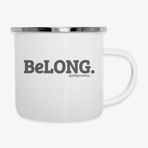 BELONG black with jeffgpresents - Camper Mug