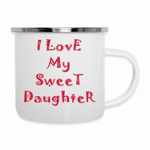 I love my sweet daughter - Camper Mug