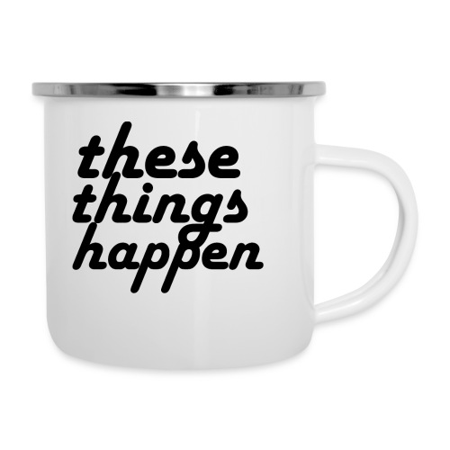 these things happen - Camper Mug