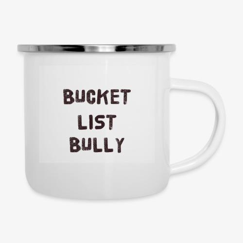 Bucket List Bully - Camper Mug