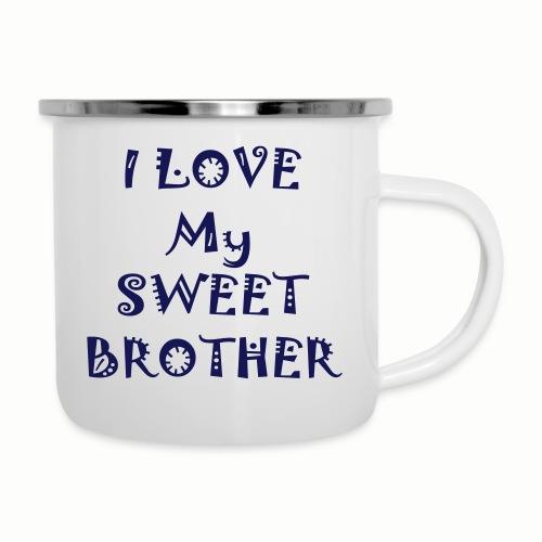 I love my sweet brother - Camper Mug
