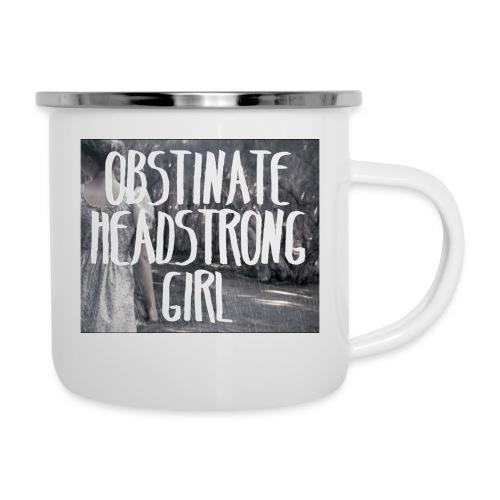 Obstinate Headstrong Girl - Camper Mug