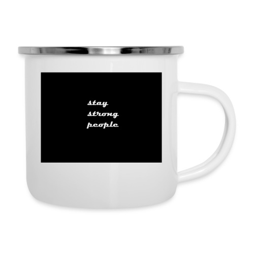 stay strong people - Camper Mug
