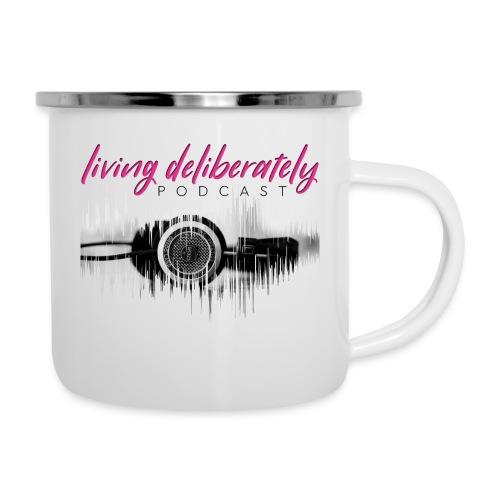 Living Deliberately Podcast SWAG - Camper Mug