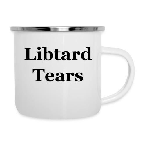 LibtardTears - Camper Mug