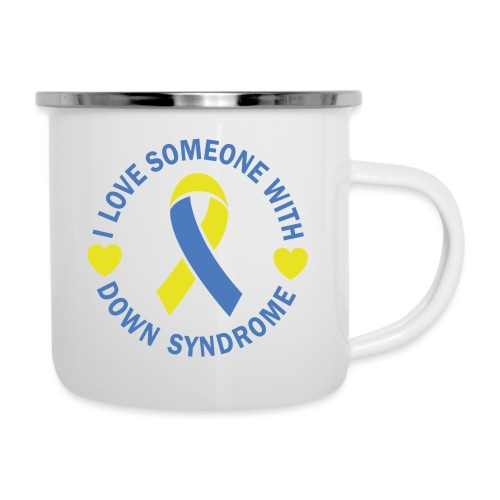 I Love Someone with Down syndrome - Camper Mug