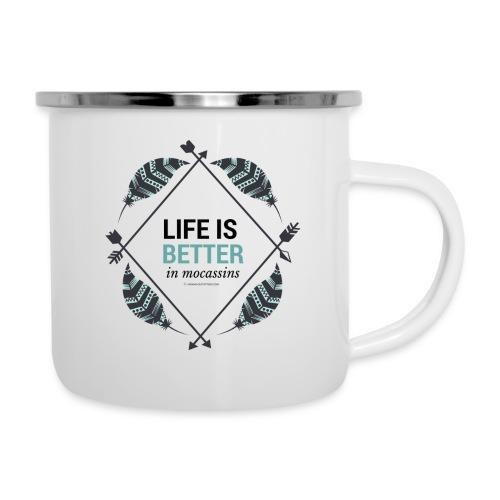Life is Better in Mocassins - Camper Mug