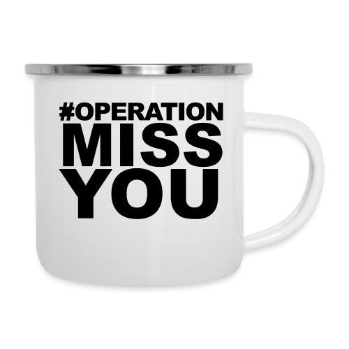 Operation Miss You - Camper Mug