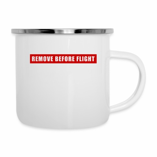 Remove Before Flight - Camper Mug