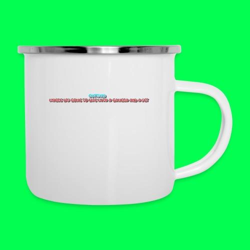 my original quote - Camper Mug