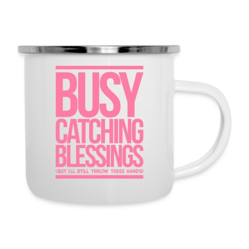 Busy Catching Blessings - Camper Mug