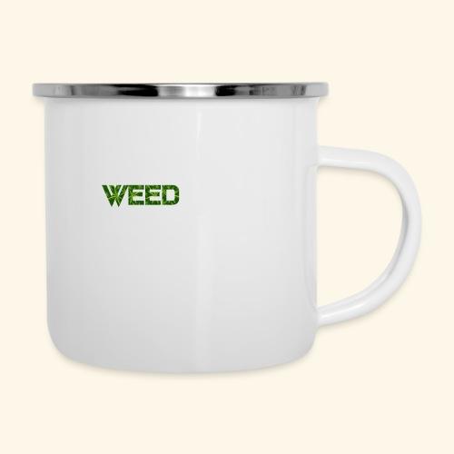 WEED IS ALL I NEED - T-SHIRT - HOODIE - CANNABIS - Camper Mug