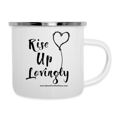 Rise Up Lovingly - Camper Mug