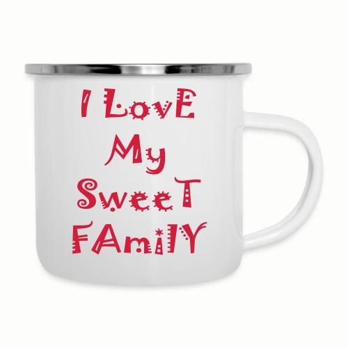 I love my sweet family - Camper Mug