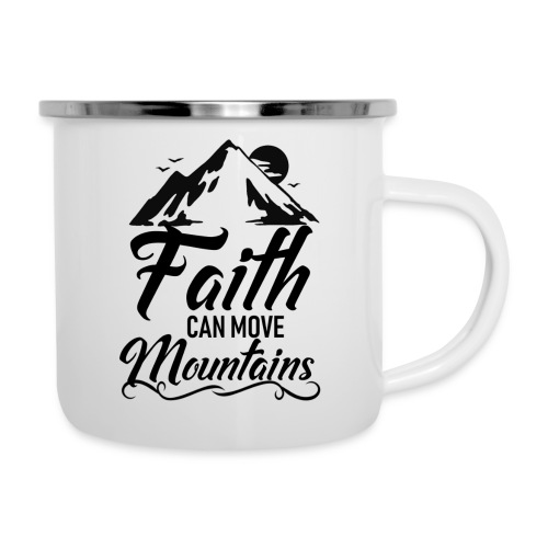 Faith can move mountains - Camper Mug