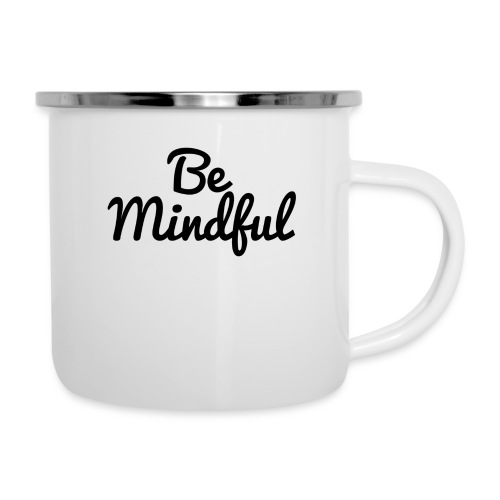 Be Mindful - Camper Mug