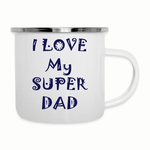 I love my super dad - Camper Mug