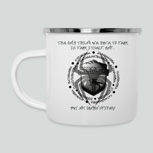 THE ONLY THING TO FEAR-on light back- 2 sided - Camper Mug