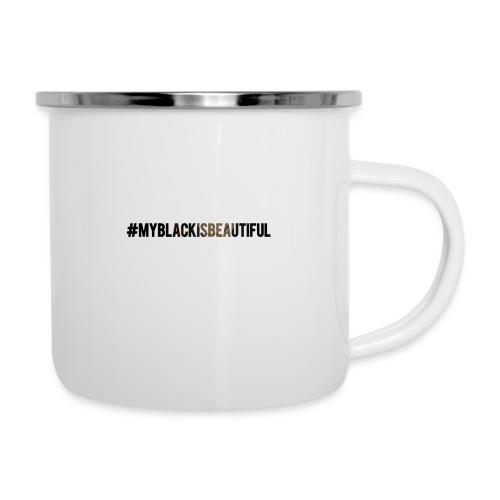 My black is beautiful - Camper Mug