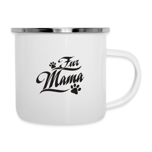 Dog Mom, Fur Mama, Dog Cat Lover Mom, Mother's Day - Camper Mug