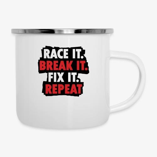 race it break it fix it repeat - Camper Mug
