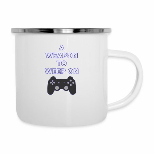 A Weapon to Weep On - Camper Mug