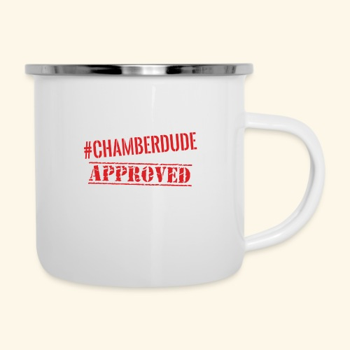 Chamber Dude Approved - Camper Mug