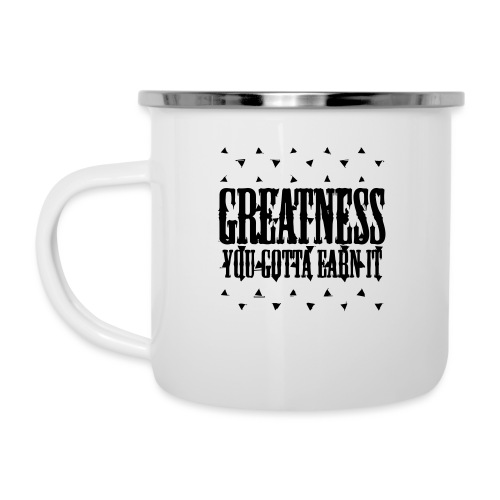 greatness earned - Camper Mug
