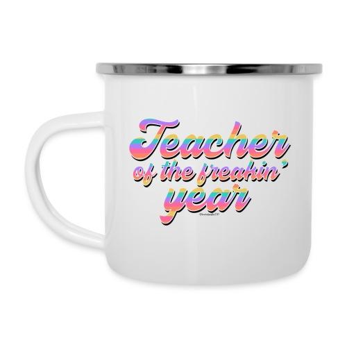 Teacher of the Freakin' Year - Camper Mug