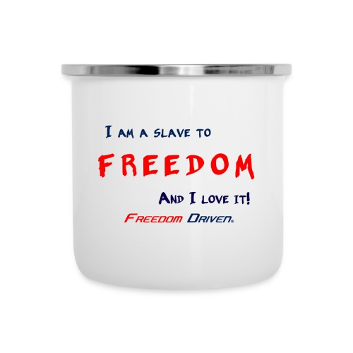 I am a slave to Freedom RB - Camper Mug