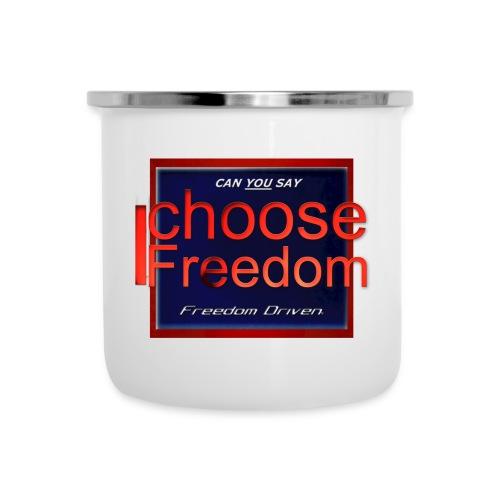 I Choose Freedom - Outside the Box - Camper Mug