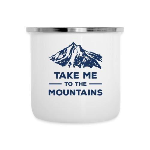Take me to the mountains T-shirt - Camper Mug