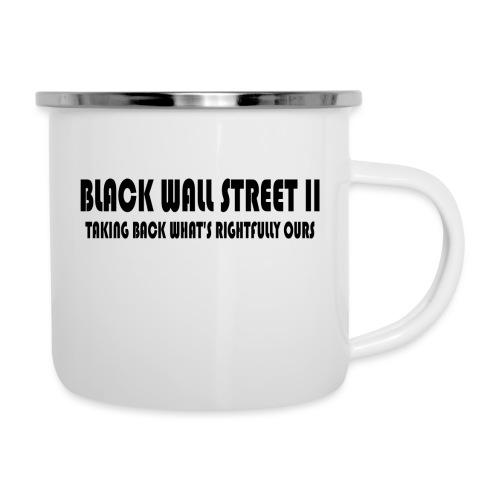 Black Wall Street II - Camper Mug