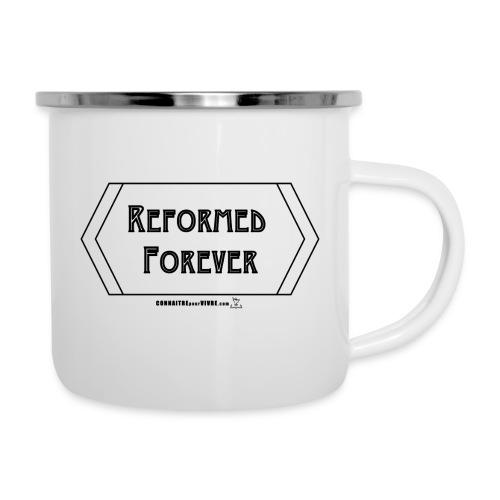 Reformed Forever [Noir] - Tasse émaillée