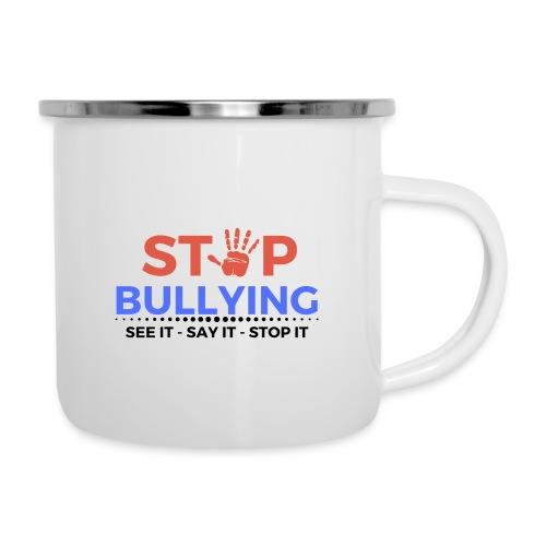 See it say it stop it 1 - Camper Mug