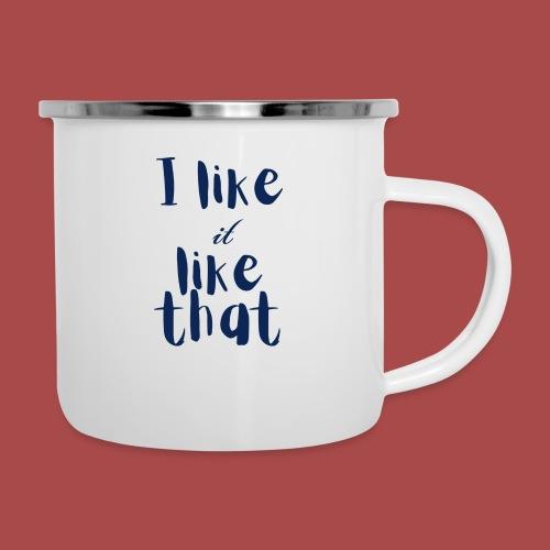 I Like It - Camper Mug