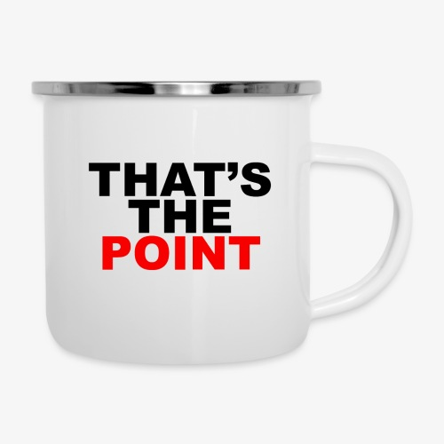 That's The Point - Camper Mug