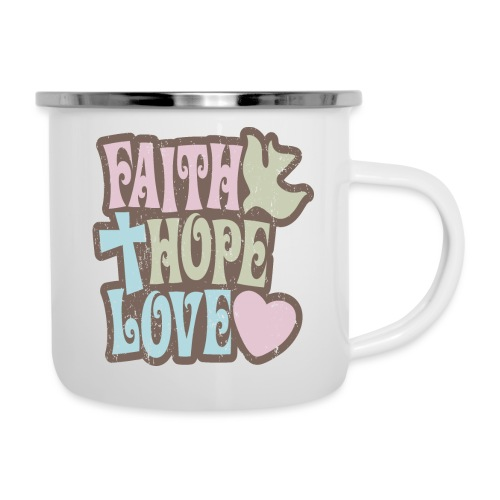 Faith, Hope, Love - Camper Mug