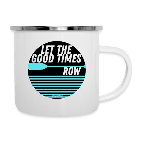 Let the good times row 1 - Camper Mug