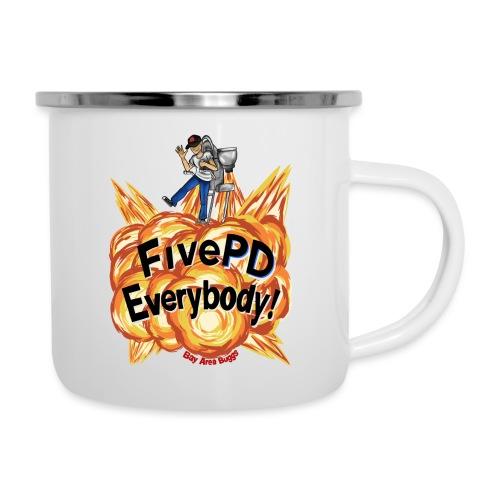 It's FivePD Everybody! - Camper Mug