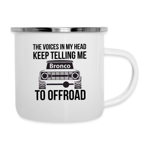 The Voices In My Head Bronco Truck Shirt - Camper Mug