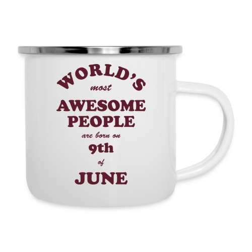 Most Awesome People are born on 9th of June - Camper Mug
