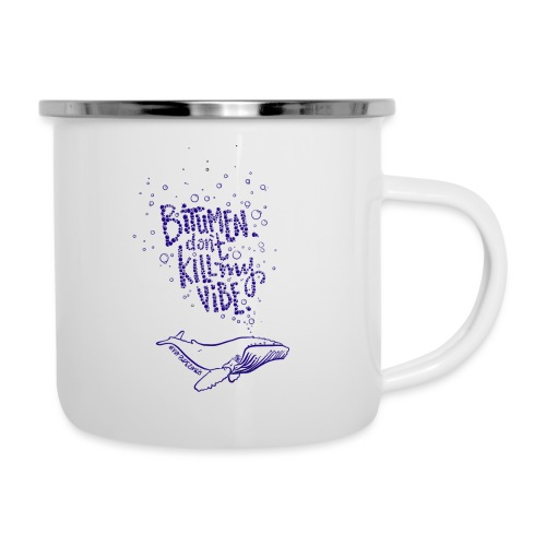 bitumen don't kill my vibe - navy - Camper Mug