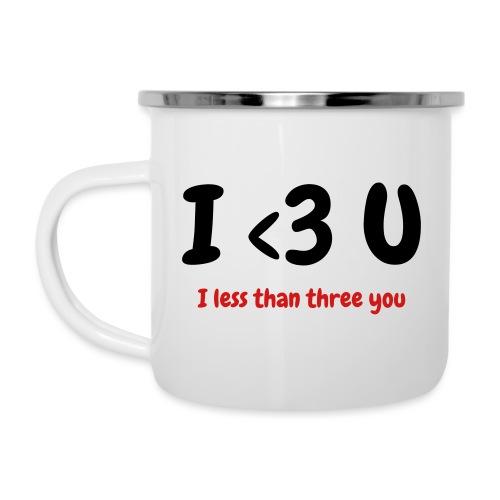 I less than three you